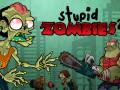 Mängud Stupid Zombies 2